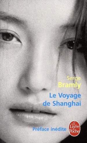 LE VOYAGE DE SHANGHAI