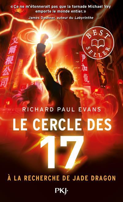 LE CERCLE DES 17 - TOME 4 A LA RECHERCHE DE JADE DRAGON - VOL04