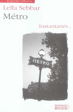 METRO - INSTANTANES