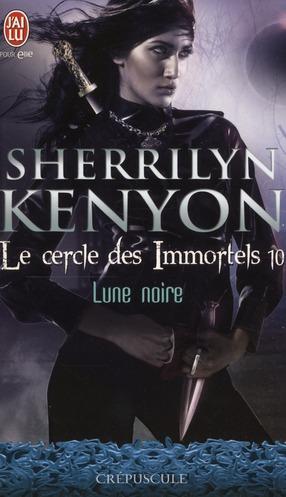 LE CERCLE DES IMMORTELS - DARK-HUNTERS - T10 - LUNE NOIRE