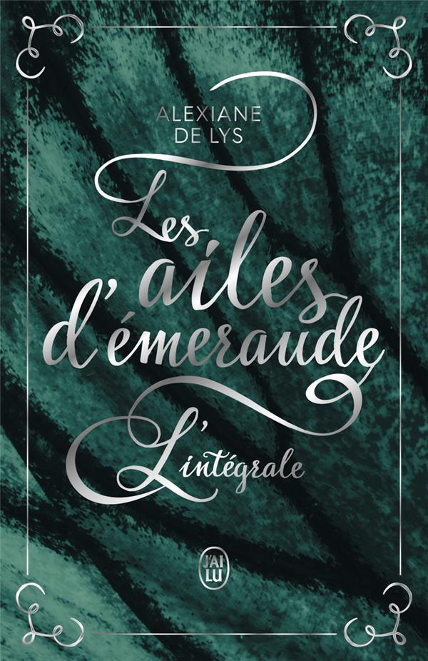 LES AILES D'EMERAUDE - L'INTEGRALE