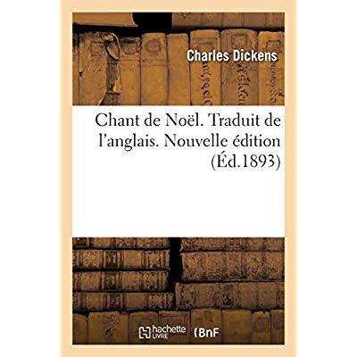 CHANT DE NOEL. TRADUIT DE L'ANGLAIS. NOUVELLE EDITION