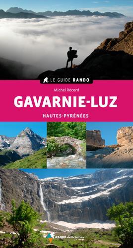 GUIDE RANDO GAVARNIE / LUZ (2E ED)