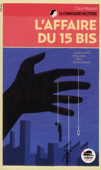 AFFAIRE DU 15 BIS (L')