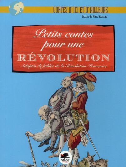 PETITS CONTES POUR UNE REVOLUTION