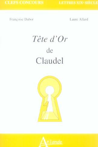 TETE D OR DE CLAUDEL