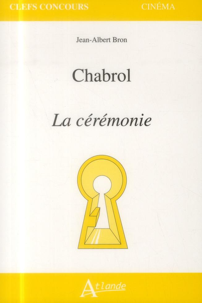 CLAUDE CHABROL LA CEREMONIE