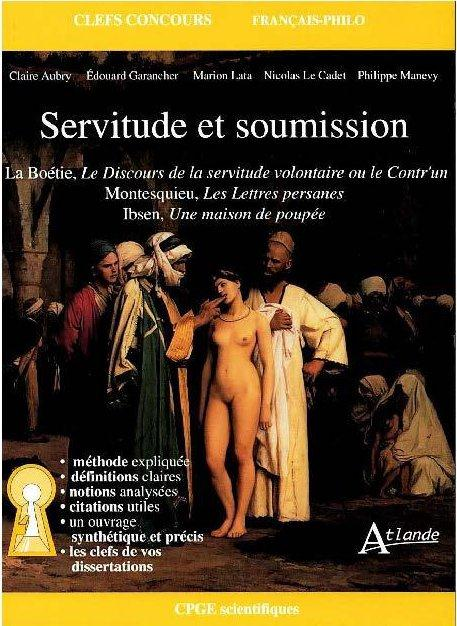 SERVITUDE ET SOUMISSION 3 OEUVRES 1 THE