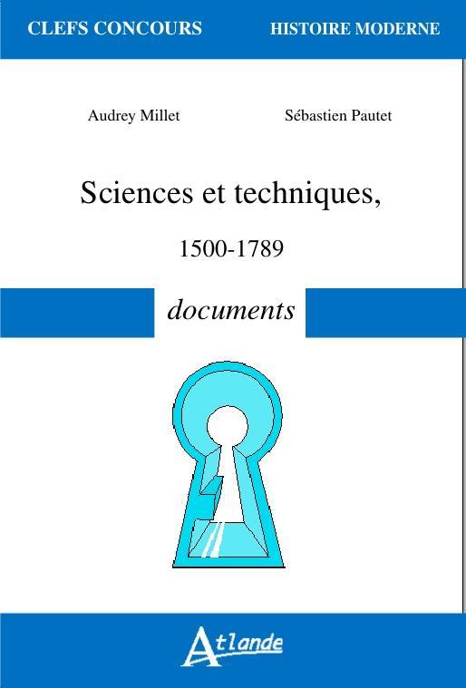 SCIENCES ET TECHNIQUES 1500 1789