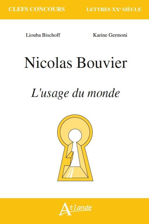 NICOLAS BOUVIER  L USAGE DU MONDE