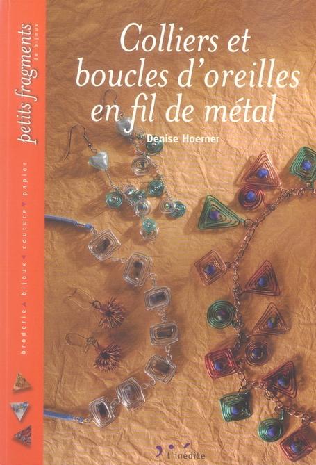 COLLIERS ET BOUCLES D'OREILLE EN FIL DE METAL