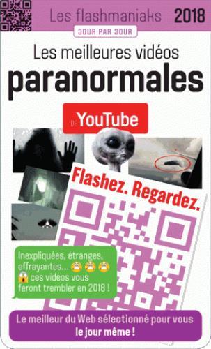 FLASHMANIAK LES MEILLEURES VIDEOS PARANORMALES DE YOUTUBE 2018