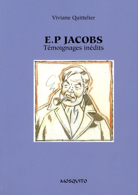 E.P. JACOBS-TEMOIGNAGES INEDITS