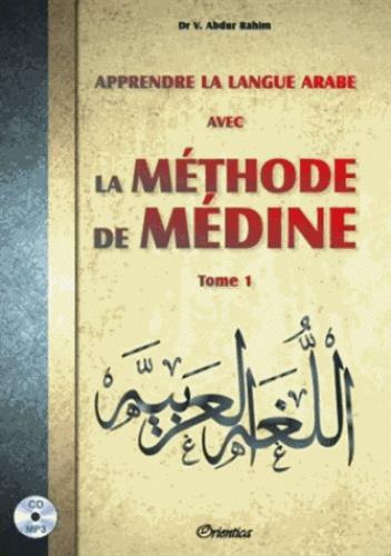APPRENDRE LA LANGUE ARABE AVEC LA METHODE DE MEDINE - TOME 1 + CD