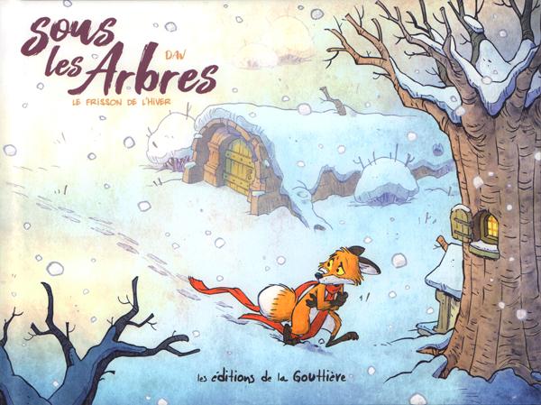 SOUS LES ARBRES - TOME 2 - LE FRISSON DE L HIVER