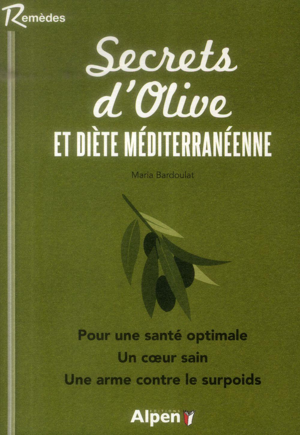 SECRETS D'OLIVE ET DIETE MEDITERRANEENNE