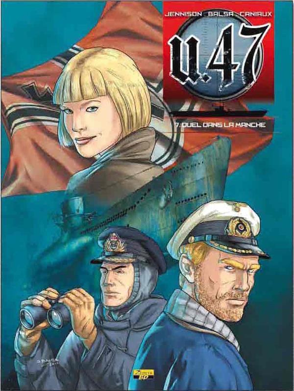 U-47 T07 - BD DOC - DUEL SOUS LA MANCHE