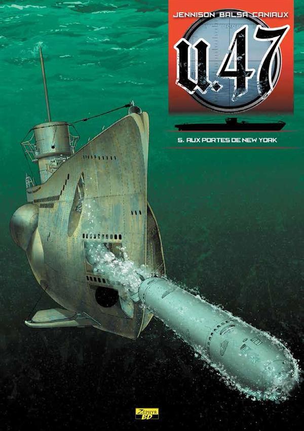 U-47 T05 - BD STD - AUX PORTES DE NEW YORK