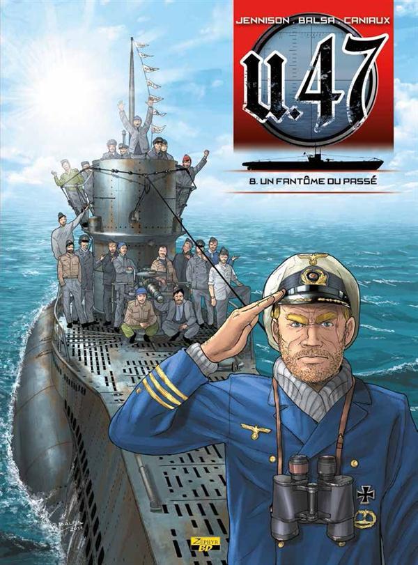 U-47 T08 - BD DOC - UN FANTOME DU PASSE