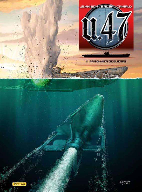 U-47 T11- BD SEULE - PRISONNIER DE GUERRE