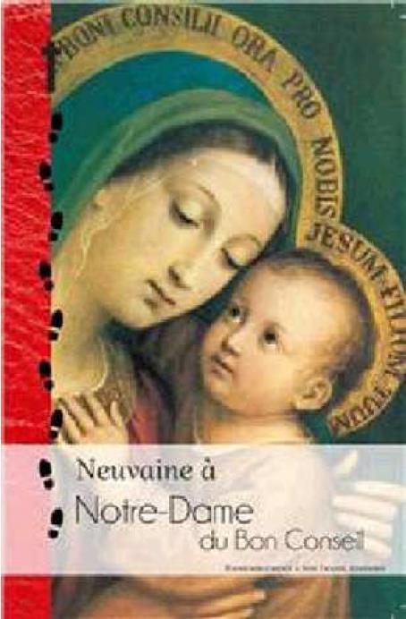 NEUVAINE A NOTRE-DAME DU BON CONSEIL - L362