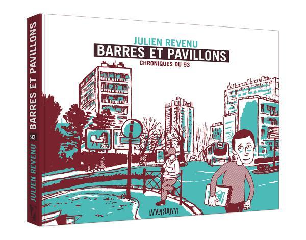 BARRES ET PAVILLONS - CHRONIQUES DU 93