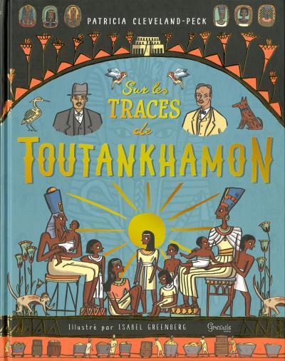 SUR LES TRACES DE TOUTANKHAMON