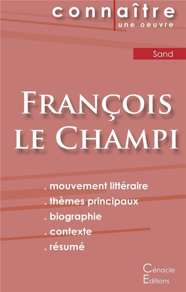 FICHE DE LECTURE FRANCOIS LE CHAMPI DE GEORGE SAND (ANALYSE LITTERAIRE DE REFERENCE ET RESUME COMPLE