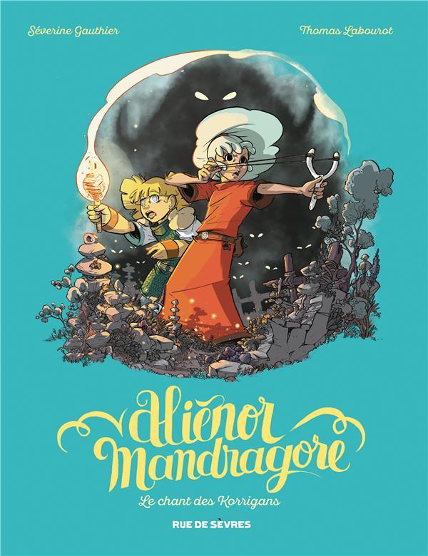 ALIENOR MANDRAGOR TOME 4