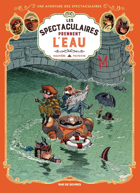 SPECTACULAIRES TOME 3 - LES SPECTACULAIRES PRENNENT L'EAU (LES)
