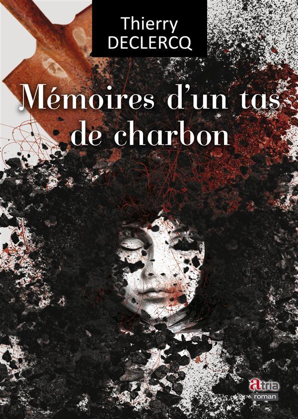 MEMOIRES D'UN TAS DE CHARBON
