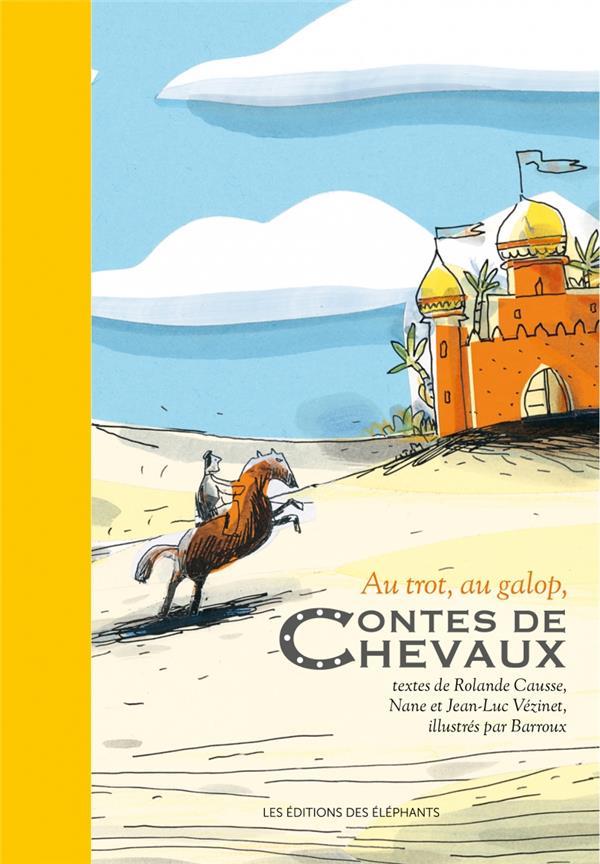 AU TROT, AU GALOP, CONTES DE CHEVAUX