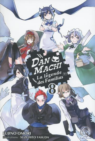 DANMACHI - TOME 8 - VOLUME 08