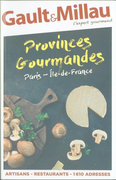 PROVINCES GOURMANDES PARIS-ILE-DE-FRANCE