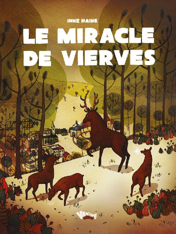 MIRACLE DE VIERVES (LE)
