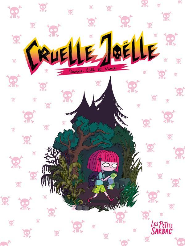 CRUELLE JOELLE (INTEGRALE)
