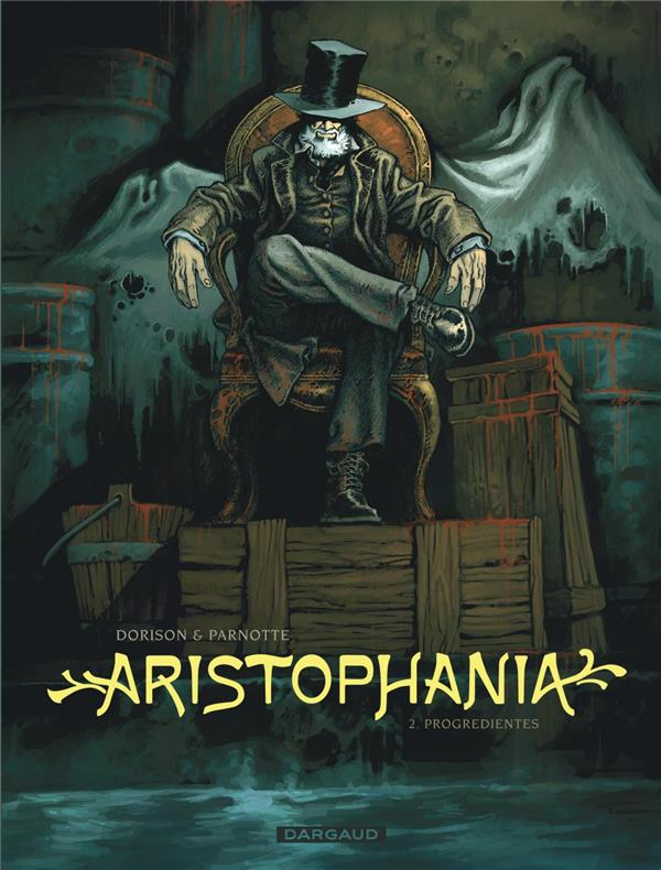 ARISTOPHANIA T2 ARISTOPHANIA - TOME 2 - PROGREDIENTES