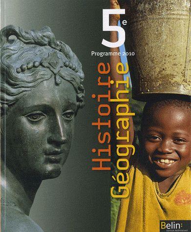HISTOIRE GEOGRAPHIE 5E 2010 - MANUEL ELEVE (GRAND FORMAT)