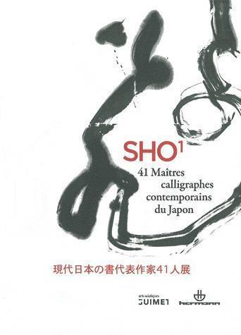 SHO 1 - 41 MAITRES CALLIGRAPHES CONTEMPORAINS DU JAPON