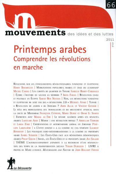 REVUE MOUVEMENTS NUMERO 66 - PRINTEMPS ARABES. COMPRENDRE LES REVOLUTIONS EN MARCHE