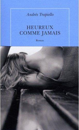 HEUREUX COMME JAMAIS