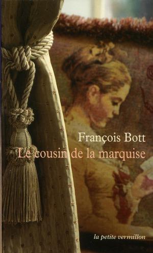 LE COUSIN DE LA MARQUISE - HISTOIRES LITTERAIRES