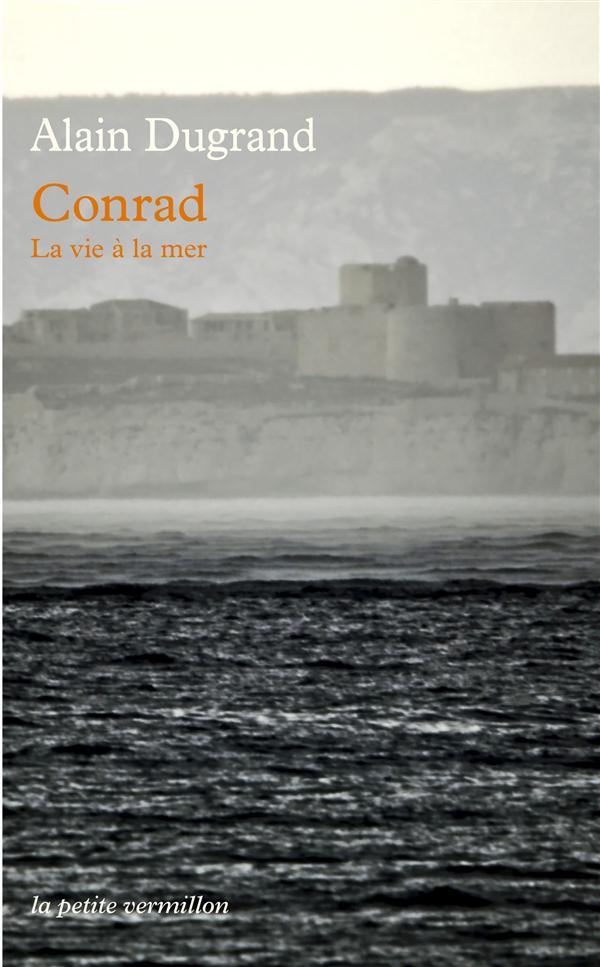 CONRAD - LA VIE A LA MER