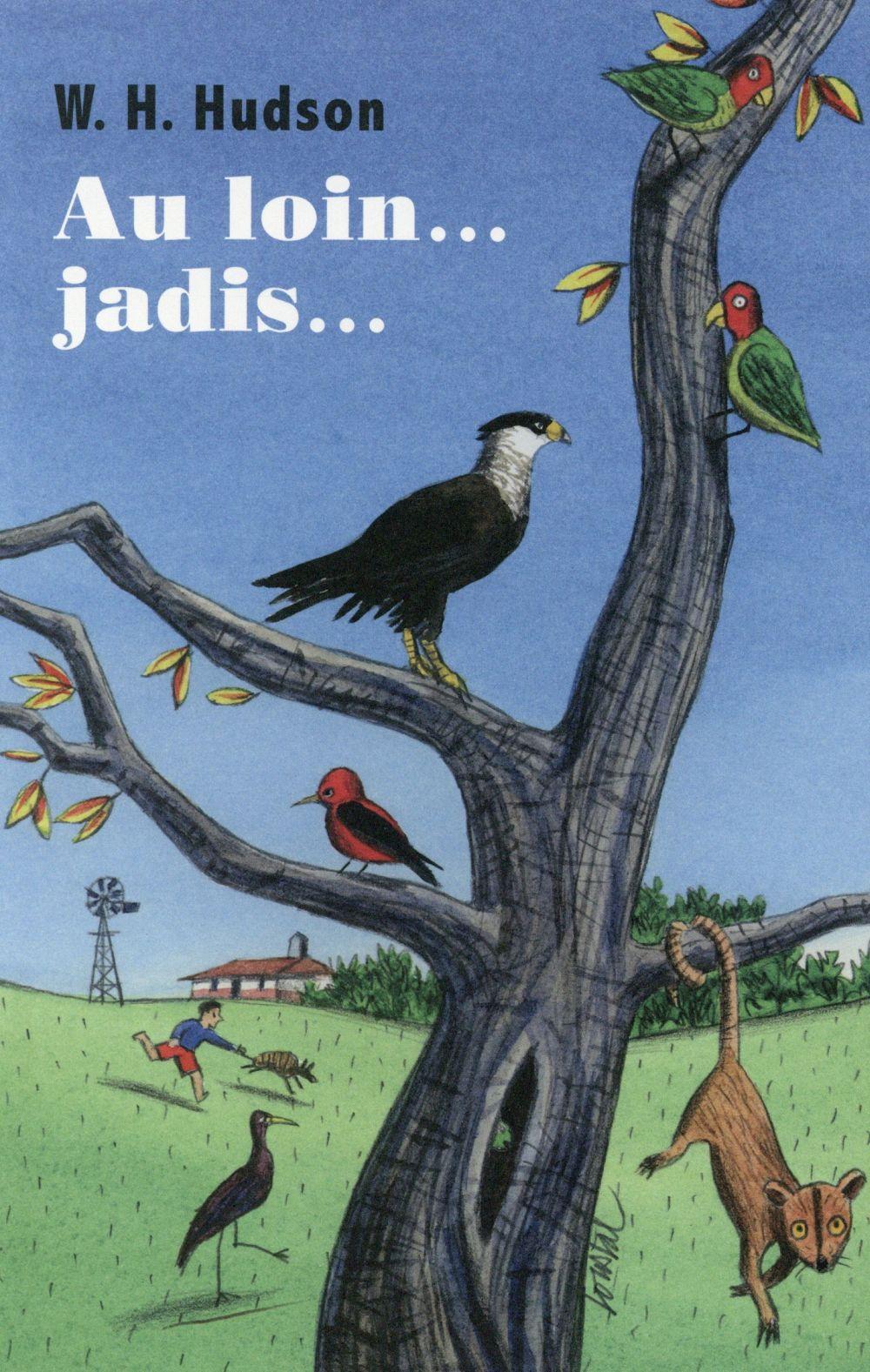 AU LOIN... JADIS... - HISTOIRE DE MON ENFANCE