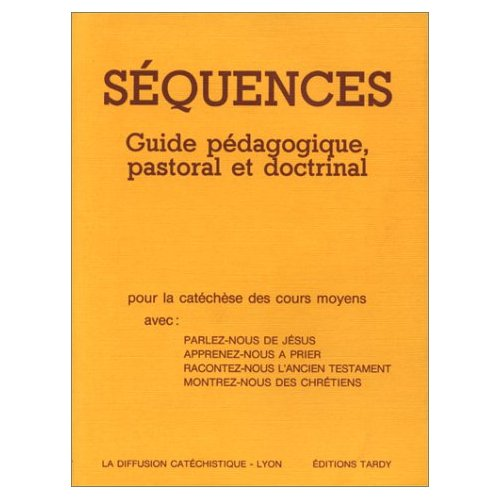PARCOURS SEQUENCES SEQUENCES / GUIDE PEDAGOGIQUE