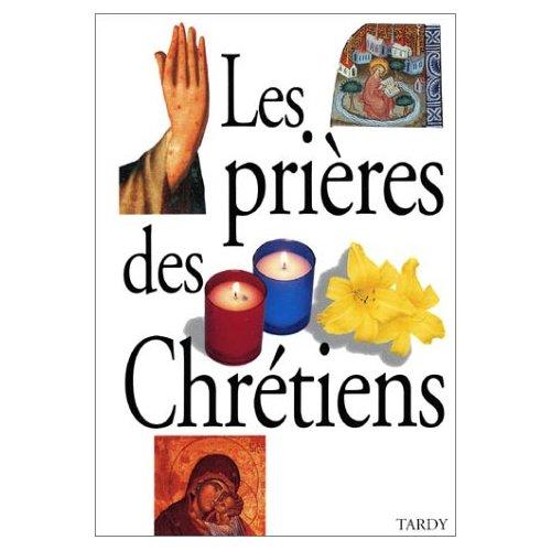 PRIERES DES CHRETIENS / CARTONNE