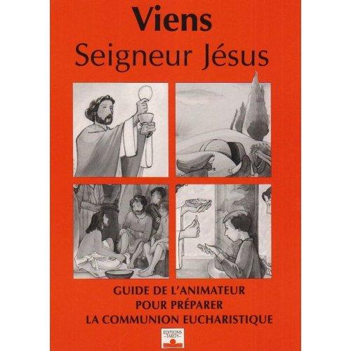 VIENS SEIGNEUR JESUS / ANIMATEUR