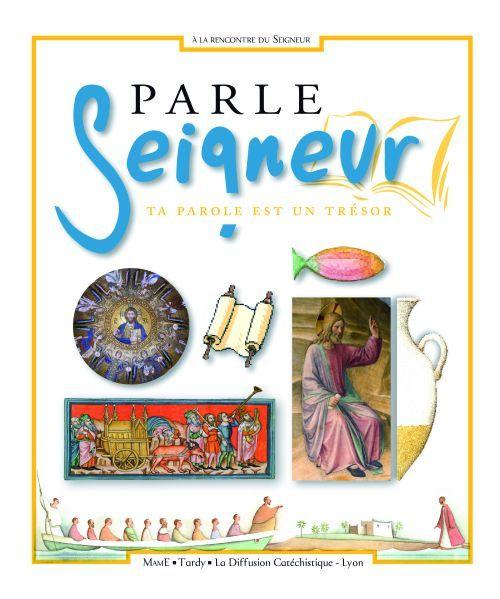 PARLE SEIGNEUR