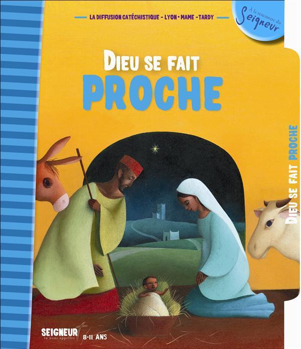 8-11 ANS - MODULE 2 - DIEU SE FAIT PROCHE