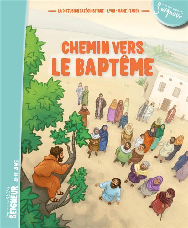 8-12 ANS - CHEMIN VERS LE BAPTEME - DOCUMENT ENFANT